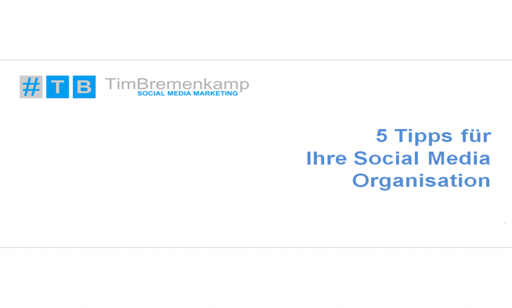 5 Tipps für Ihre Social Media Organisation_kostenlos